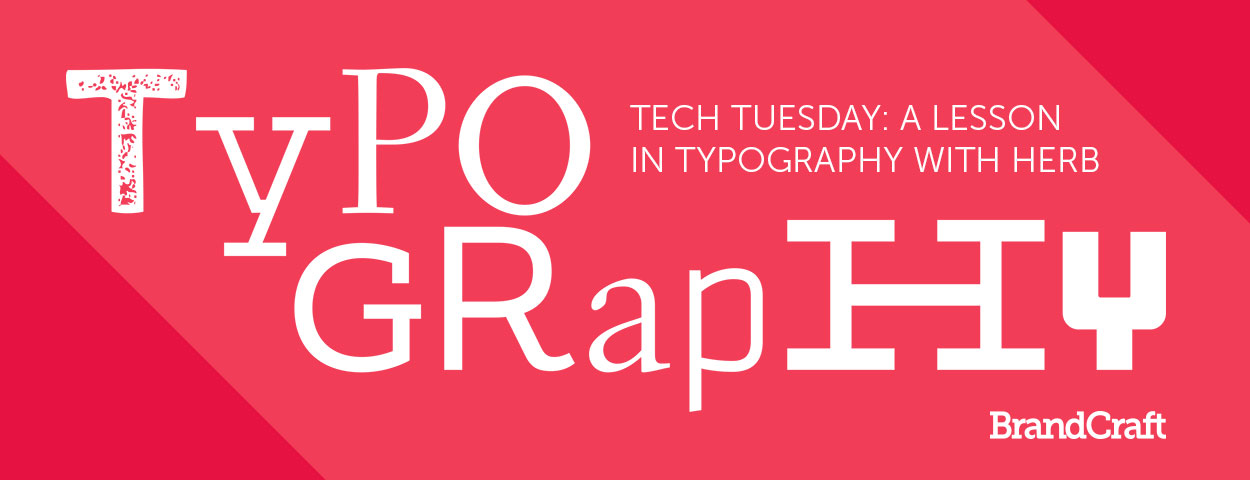 Tech Tuesday Typography